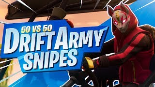 THE DRIFT ARMY! 50v50 WITH QUEUE SNIPERS (Fortnite BR Full Game)