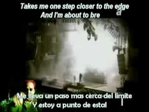 One Step CLoser 2 in 1 -Linkin Park- Sub (Ing-Esp)