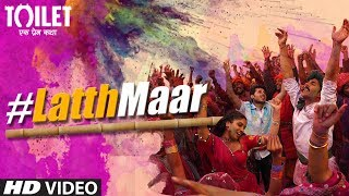 download lagu Gori Tu Latth Maar Song  Toilet- Ek Prem gratis