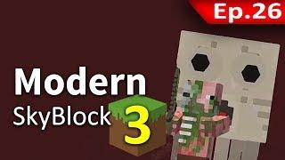 🌳 Modern Skyblock 3 - มันออกมาโดยไม่รู้ตัว #26