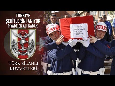 Türkiye Şehitlerini Anıyor - Piyade Er Ali KABAK