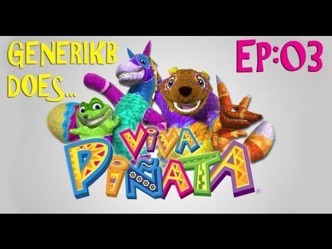 Generikb Does VIVA PINATA! Ep 03 -