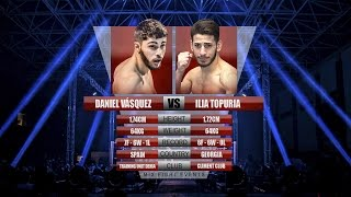 MIX FIGHT EVENTS - DANIEL VASQUEZ vs ILIA TOPURIA
