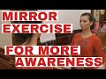 Mirror Exercise For More Awareness Guided By Dr PARET mp3