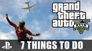 GTA V: 7 Things You Must Do In Grand Theft Auto V
