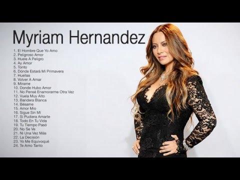 Myriam Hernandez Mix 2016   20 Grandes Exitos
