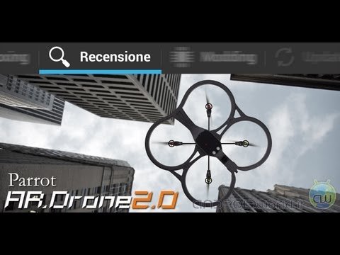 Parrot Ar.Drone 2.0. la recensione completa in italiano by AndroidWorld.it