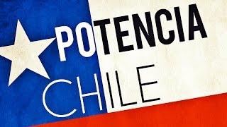 ¿Es Chile una potencia? ★ El poder de Chile ★