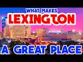 LEXINGTON, KENTUCKY - TOP 10 LIST OF THE BEST PLACES TO SEE WHILE YOU ARE THERE!