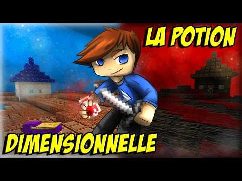 Minecraft : La Potion Dimensionnelle #01