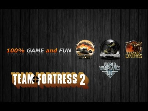 (HD027) 100% GAME and FUN (Prsentation de Team Fortress 2, un 