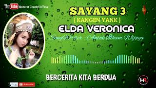 Sayang 3 [Kangen Yank] - Elda Veronica [Official Lyric Video]
