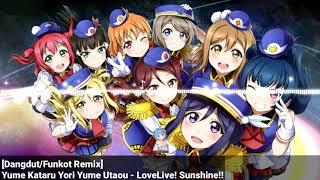 Download Lagu [Dangdut/Funkot Remix] Yume Kataru Yori Yume Utaou - Aqours LoveLive! Sunshine Gratis STAFABAND
