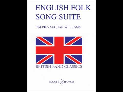 Ralph Vaughan Williams - English Folk Song Suite