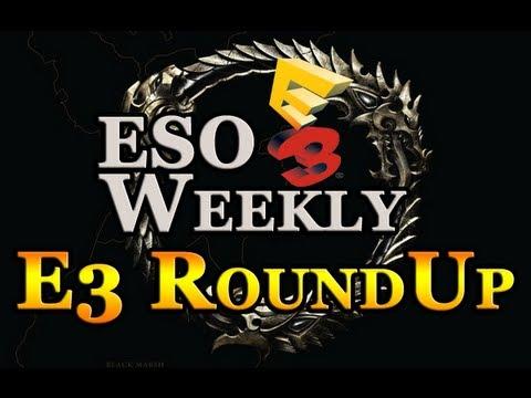 Elder Scrolls Online Weekly - E3 News RoundUp