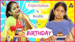 BIRTHDAY - Expectation vs Reality ... | #Fun #Sketch #Anaysa #MyMissAnand