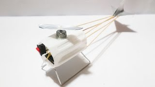 How To Make Electric Helicopter Very Easy - Powered Helicopter DIY At Home