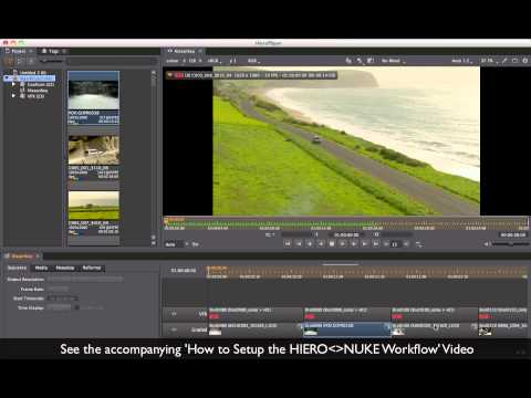 HIERO &amp; HIEROPLAYER Tutorial: HIERO - NUKE Workflow Introduction