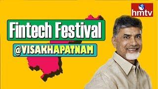 CM Chandrababu Naidu Participates in Vizag Fintech Festival at Visakhapatnam Live | hmtv
