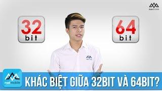 Maxinfo #10 - Khác biệt giữa CPU 64bit và 32bit?