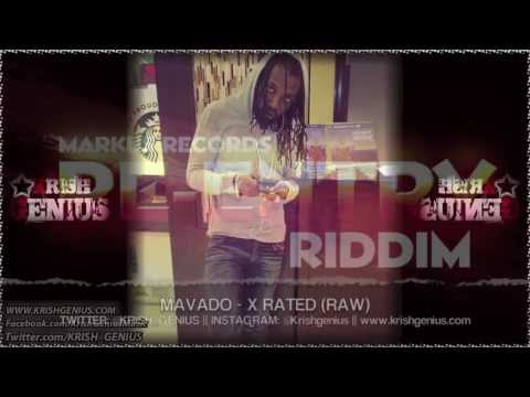 Mavado – X Rated (Raw) Re-Entry Riddim – May 2013 | Reggae, Dancehall, Bashment