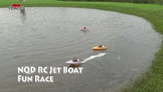 Scale NDQ Jet boats Tear into Toy grade RC JetBoat racing