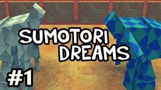 Sumotori Dreams w/Nova Ep.1 - ASSUMING THE POSITION