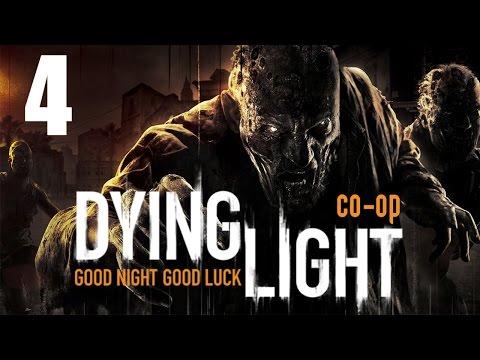 Dying Light - Прохождение на русском - Кооператив [#4]