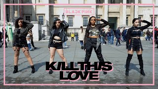 [KPOP IN PUBLIC CHALLENGE LONDON] BLACKPINK - Kill This Love (Dance Cover by CLIQUE)