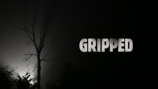 GRIPPED - Trailer