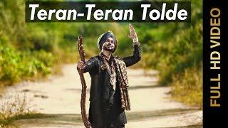 Pure Punjabi - New Punjabi Songs 2015 |Teran-Teran Tolde | Rabbi Rassaldaar(Ravinder Raipury) | Punjabi Song 2014