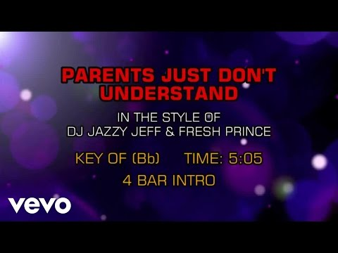 DJ Jazzy Jeff & The Fresh Prince - Parents Just Don't Understand (Karaoke)