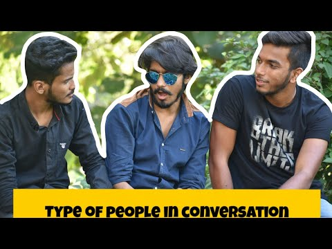 Types of People in Conversation | Hindi Funny Vines 2018