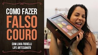 ARTESANATO -  Falso Couro - Livia Fiorelli