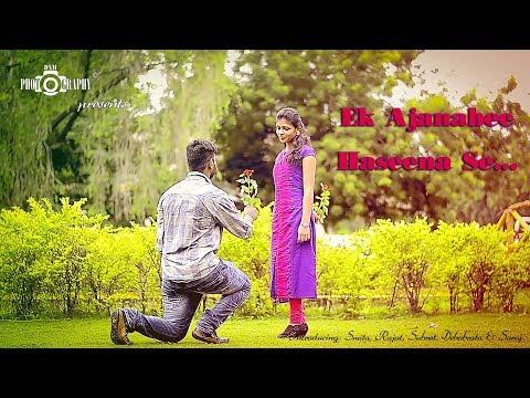 Ek Ajnabee Haseena Se by DNM Photography...