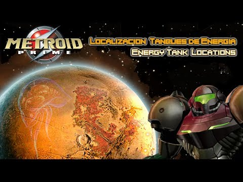 [ METROID PRIME ] GUIA / GUIDE - Localización Tanques de Energía / Energy Tank Locations