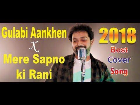 gulabi aankhen x mere sapno ki rani | Cover Song | Arijit Chakraborty