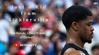 """""""Just a Kid From Sicklerville"""" (Kyle Hines Docuseries) - Episode 5"""