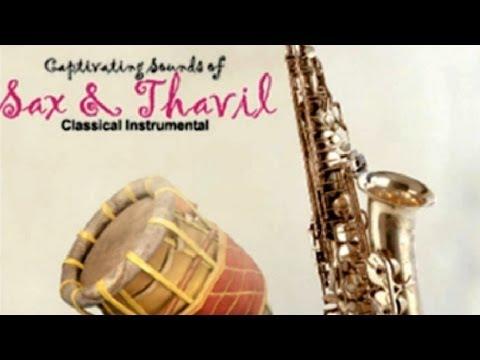 Sax And Thavil - Kadri Gopalnath & Valayapatti Subramaniam video
