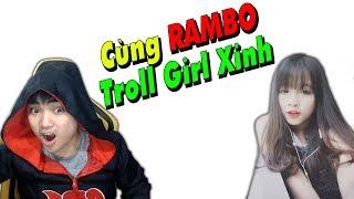 Sự kết hợp giữa RIP113 vs Rambo troll girl xinh Max Hài