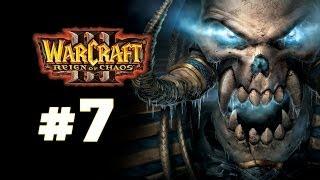Warcraft 3 Господство Хаоса - Часть 7 - Путь проклятых - Прохождение кампании Нежити