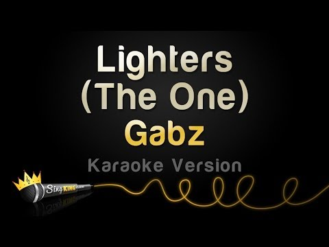 Gabz - Lighters (The One) (Karaoke Version)