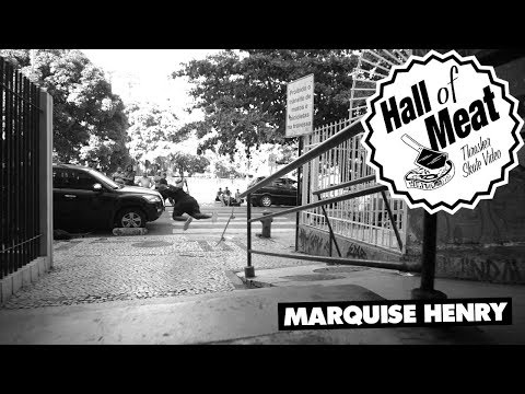 Hall Of Meat: Marquise Henry