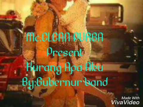 Download Gubernur band-Kurang Apa Aku cover Mc.CLEAN PURBA Mp4 baru