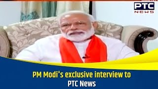 PM Modi's exclusive interview to PTC News