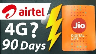 Reliance Jio 4G vs Airtel 4G Unlimited Data Plan | 4G Data for 90 Days