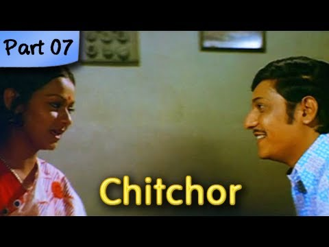 Chitchor - Part 07 of 09 - Best Romantic Hindi Movie - Amol...