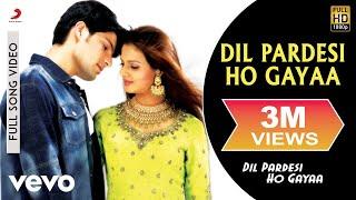 Dil Pardesi Ho Gaya - Title Track Video   Kapil, Saloni