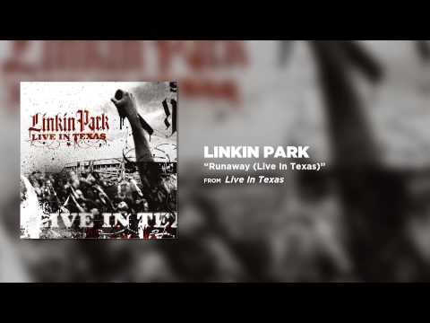 Linkin Park - Runaway (live In Texas) video