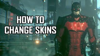 Batman Arkham Knight - How to Change Character & Vehicle Skins